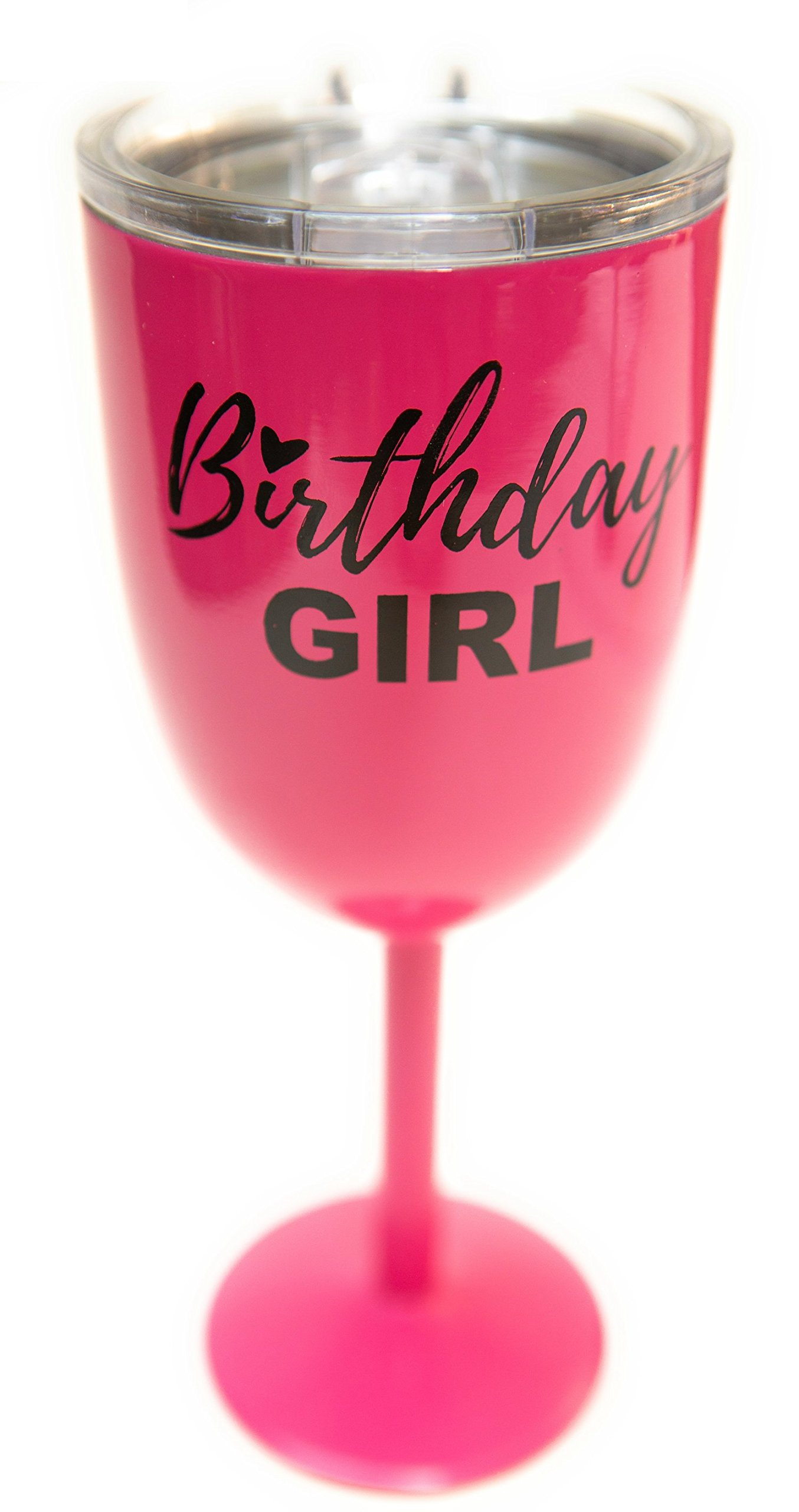 Birthday Girl Metal Wine Cup - Wine Gifts for Women - Stainless Steel Goblet (Pink)