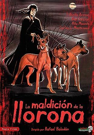 La Maldicion De La Llorona Amazon Fr Rosita Arenas Abel