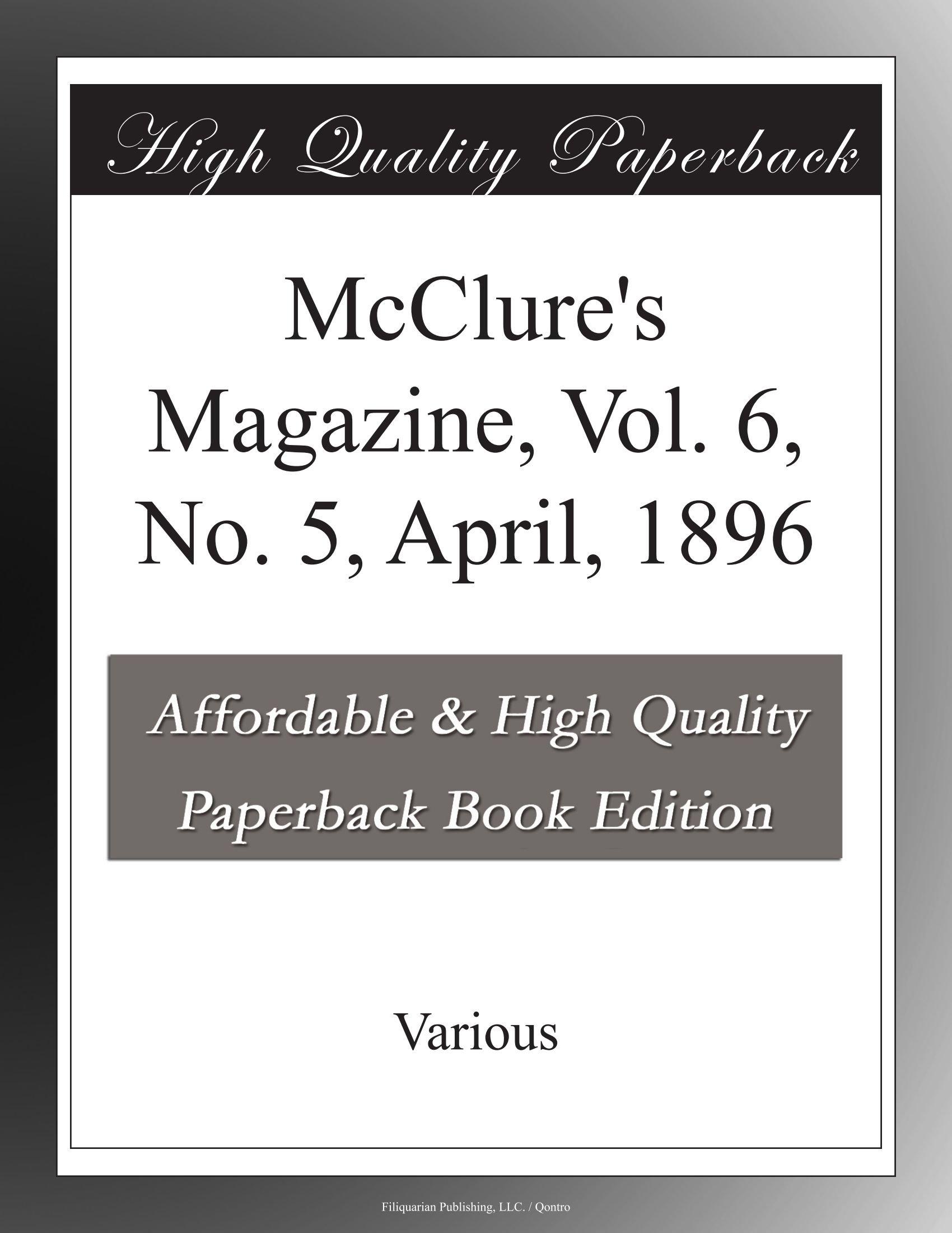 McClure's Magazine, Vol. 6, No. 5, April, 1896 PDF