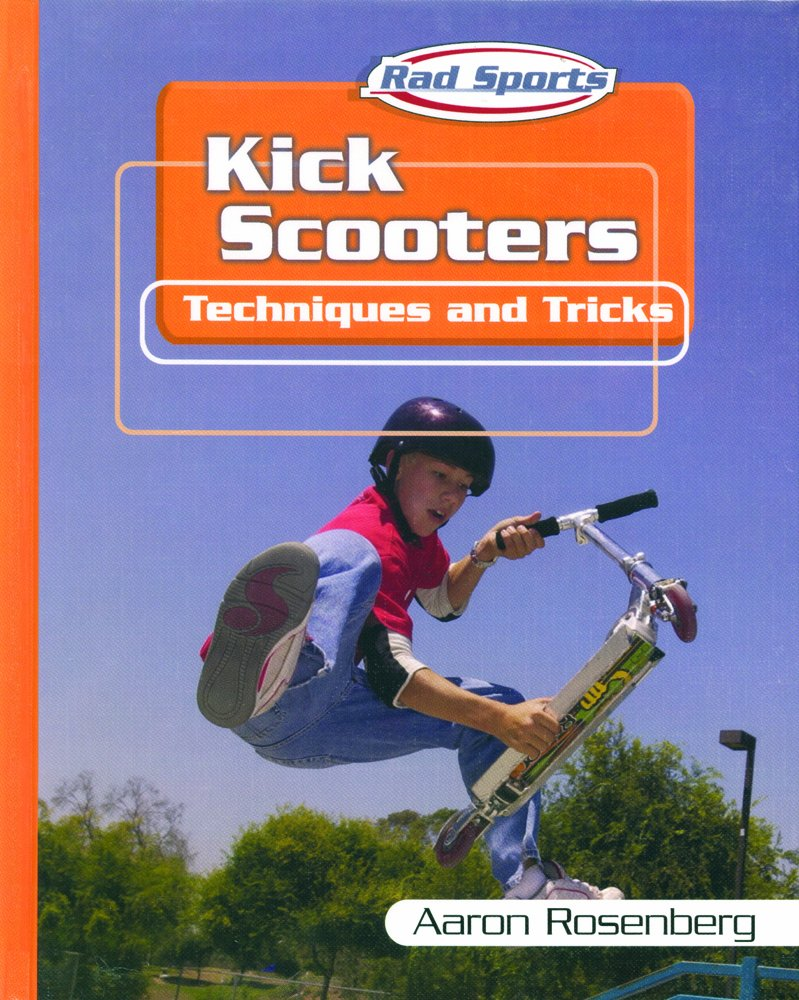 Kick Scooters Techniques Tricks Sports