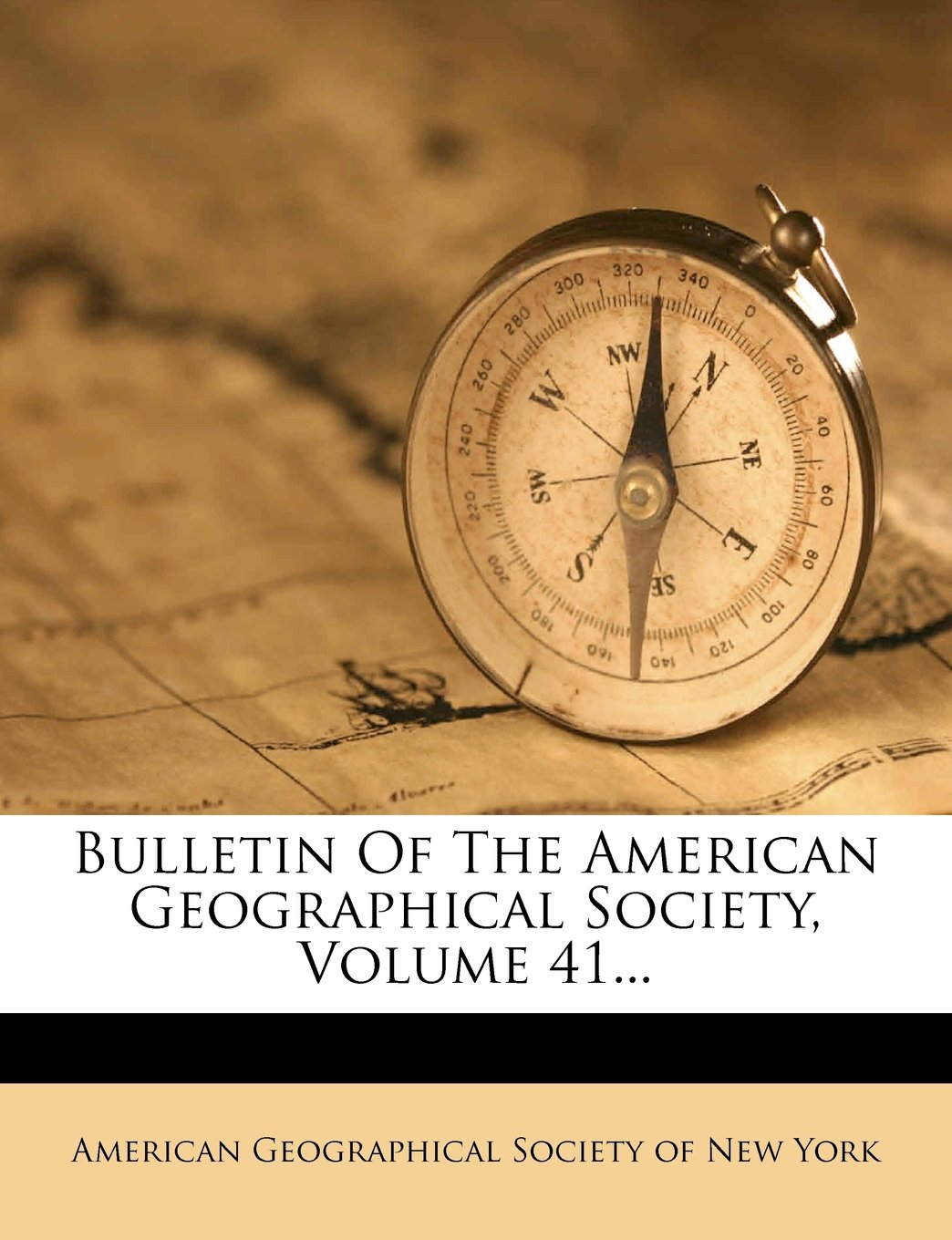 Read Online Bulletin Of The American Geographical Society, Volume 41... pdf