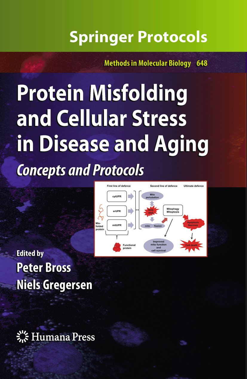 Protein Misfolding and Cellular Stress in Disease and Aging ...