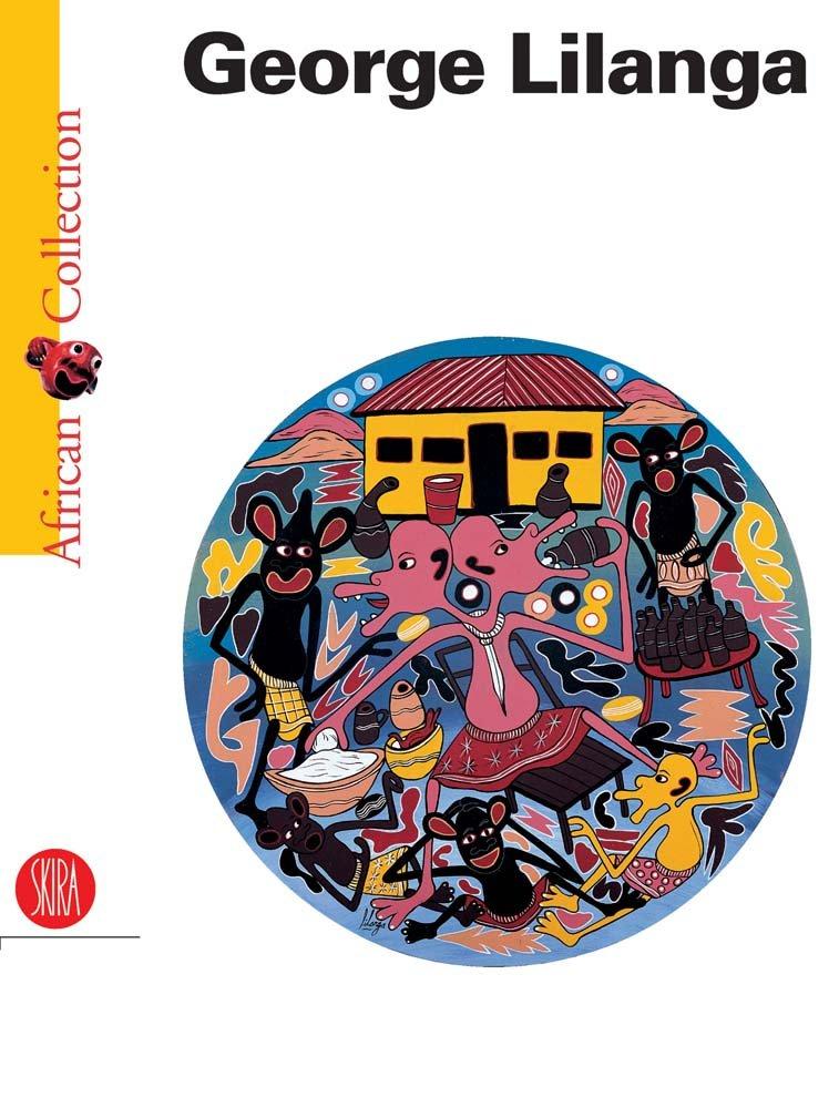 George Lilanga (African Collection) (v. 1) pdf epub