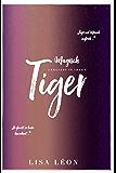 Magisch verliebt in ihren Tiger (Sonne & Mond Tiger Serie)