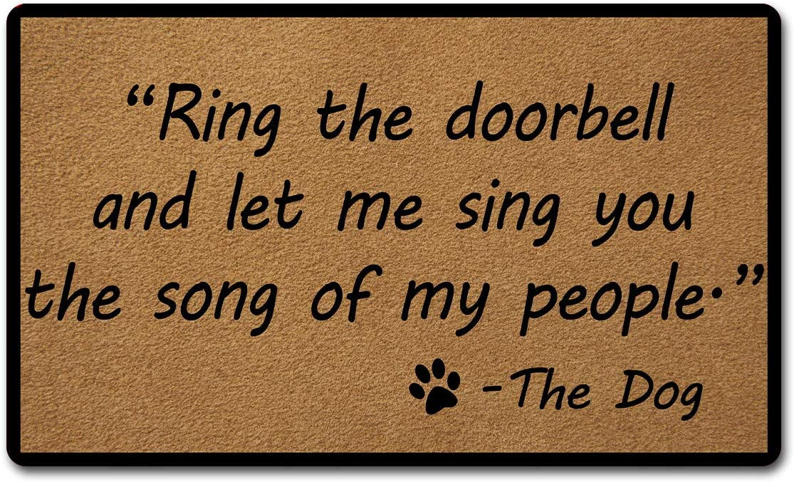 Welcome Door Mats for Home Decor (18 x 30 inch) Funny Mats with Anti-Slip Rubber Back Kitchen Rugs Personalized Doormat for Entrance Way (Ring The Doorbell and Let Me Sing You The Song of My People)