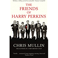 The Friends of Harry Perkins (English Edition)