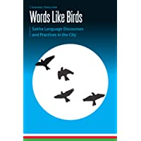 Words Like Birds: Sakha Language Discourses and Practices in the City