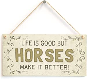 Meijiafei Life Is Good But Horses Make It Better! - Super Cute Country Home Style Home Accessory Gift Sign for Horse Lovers