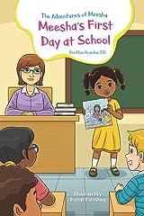 The Adventures of Meesha: Meesha's First Day at School (Volume 1) Paperback