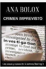 Crimen imprevisto (Las cosas y casos de la señora Starling nº 3) (Spanish Edition) Kindle Edition