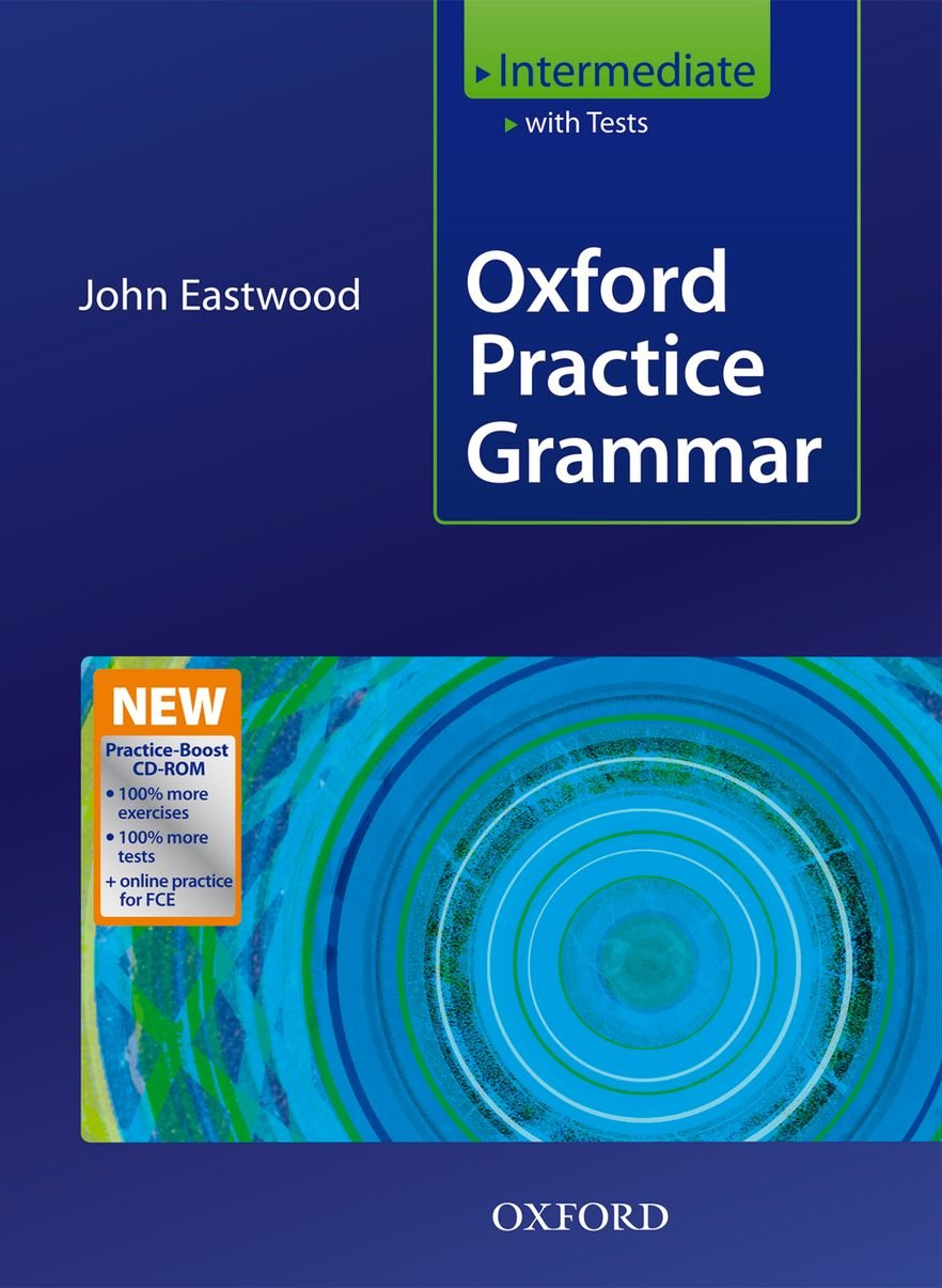 Oxford Practice Grammar Intermediate: + New Practice CD-ROM Pack (2008)