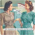 Anne Taintor Square Refrigerator Magnet - Only Mommies Are Allowed to Use That Word