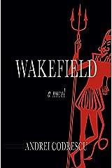 Wakefield: A Novel Kindle Edition