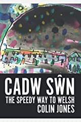 Cadw Swn: The Speedy Way to Learn Welsh Paperback