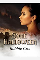 Come Halloween: A Paranormal Love Story (Halloween Seduction Book 1) Kindle Edition