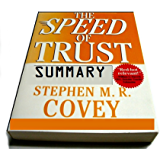 SPEED of Trust Summarized for Busy People (Part1)