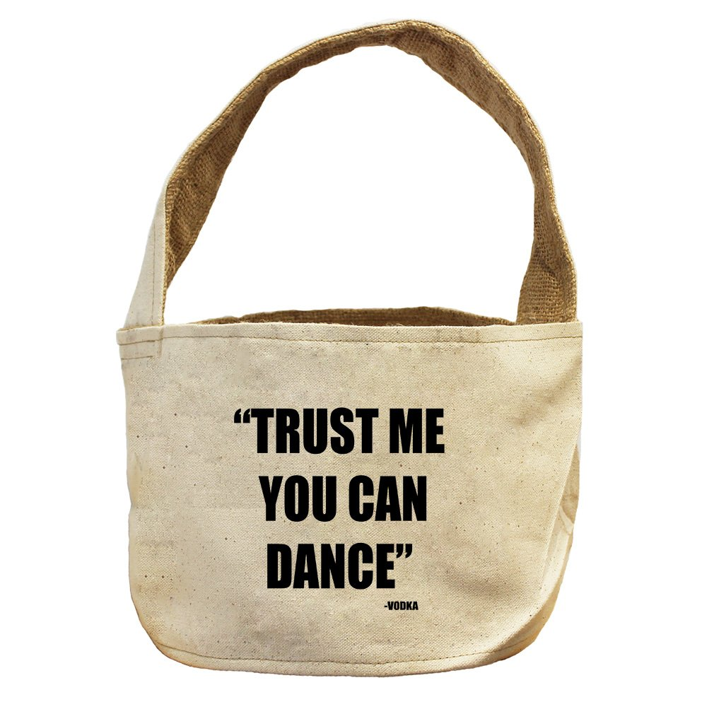 Style in Print Trus Me You Can Dance Vodka Canvas and Burlap Storage Basket Basket