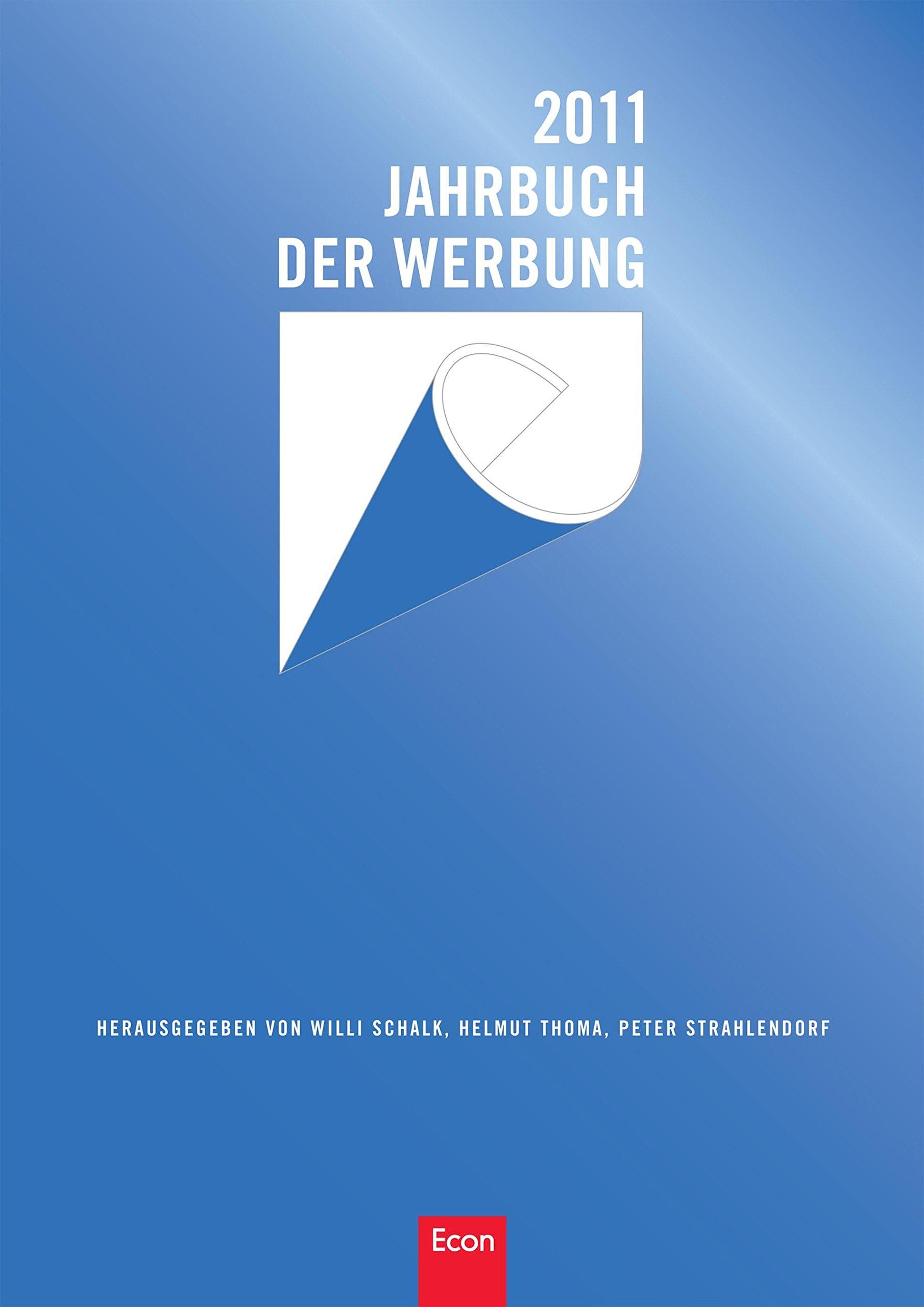 Jahrbuch der Werbung 2011: Band 48 (Das Jahr der Werbung, Band 48)