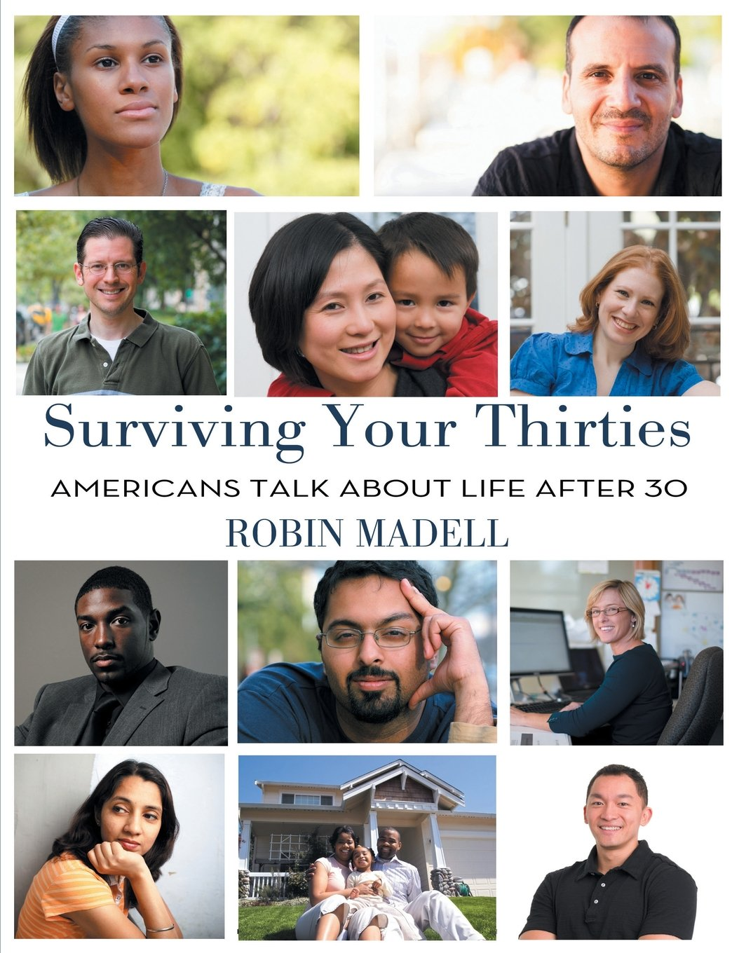 Surviving Your Thirties: Americans Talk about Life After 30 PDF