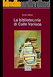 La bibliotecaria di Calle Varisco