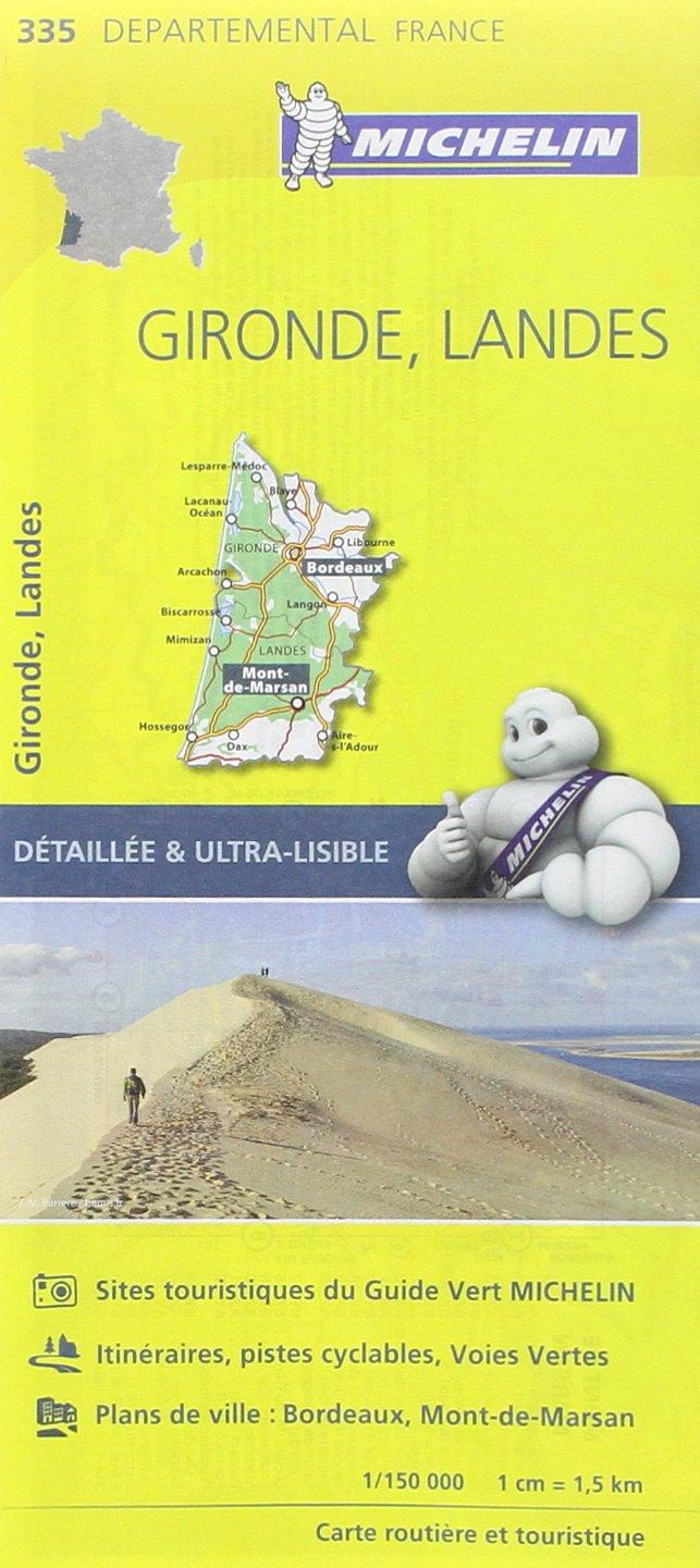 Carte Gironde, Landes Michelin Broché – 1 avril 2015 Collectif Michelin 2067202375 Cartes et Plans Voyages