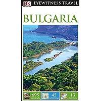 DK Eyewitness Travel Guide: Bulgaria (DK Eyewitness Travel Guides)