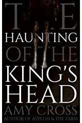 The Haunting of the King's Head Kindle Edition
