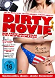Dirty Movie - Der erste schmutzige Witz in Spielfilmlänge