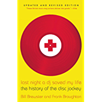 Last Night a DJ Saved My Life: The History of the Disc Jockey book cover