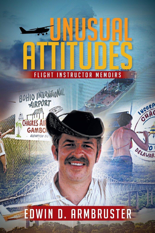 Unusual Attitudes: Flight Instructor Memoirs pdf