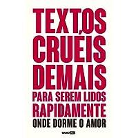 Textos cruéis demais para serem lidos rapidamente – Onde dorme o amor (TCD Livro 2) + Pôster Brinde