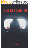 The Giant Book Of Shocking Facts (The Big Book Of Facts 14)