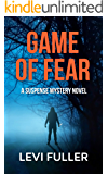 Game of Fear: A Suspense Mystery Novel (Alma Book 5)