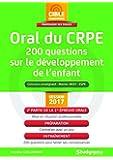 CRPE, 200 questions sur le développement et les activités de l'enfant : Première épreuve orale, 2e partie