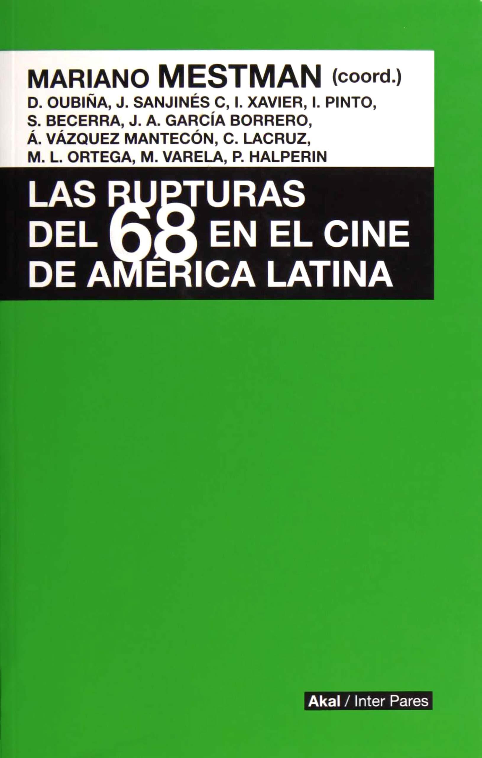 RUPTURAS DEL 68 EN EL CINE DE AMERICA LATINA