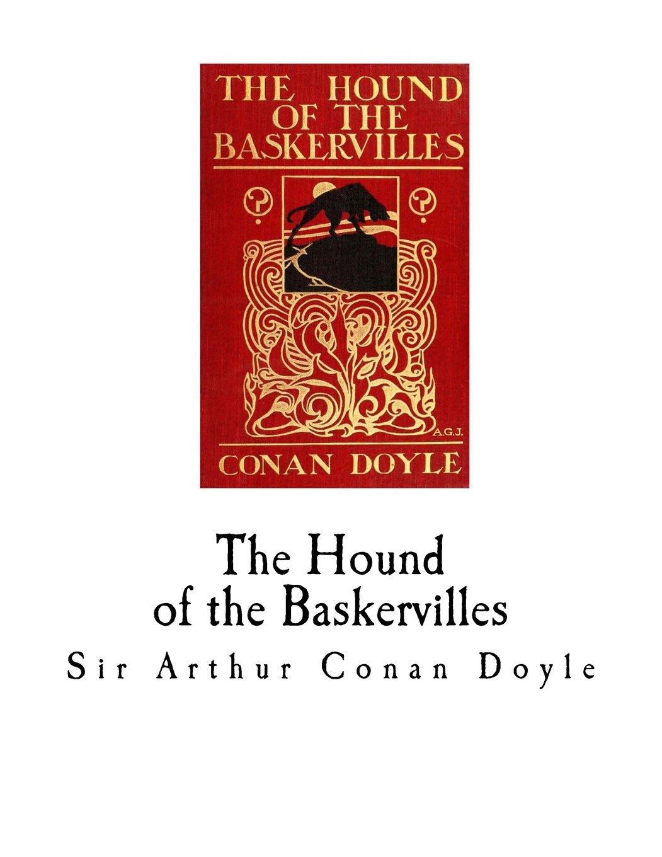 The Hound of the Baskervilles: Sherlock Holmes: Sir Arthur Conan Doyle:  9781718884007: Amazon.com: Books
