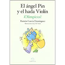 Angel Pin Y El Hada Violin ¡Olimpicos!