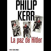 La paz de Hitler (NOVELA POLICÍACA BIB)