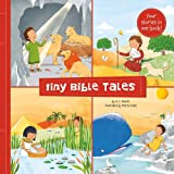 Tiny Bible Tales: Four Little STories of the Bible's Greatest Heroes