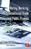 Money, Banking, International Trade and Public Finance
