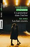 Un protecteur dans l'ombre - Les faux mariés (Les disparus de Timberline t. 3)
