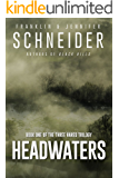 Headwaters: Book One of the Three Hares Trilogy