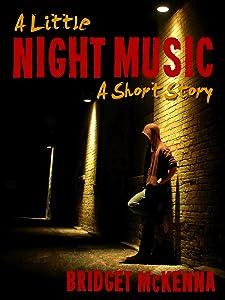 A Little Night Music - A Short Story