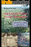 Am Ende des Weges: Texaner für immer!: Historischer Roman über die Auswanderung der Deutschen nach Texas