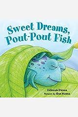 Sweet Dreams, Pout-Pout Fish (A Pout-Pout Fish Mini Adventure) Board book