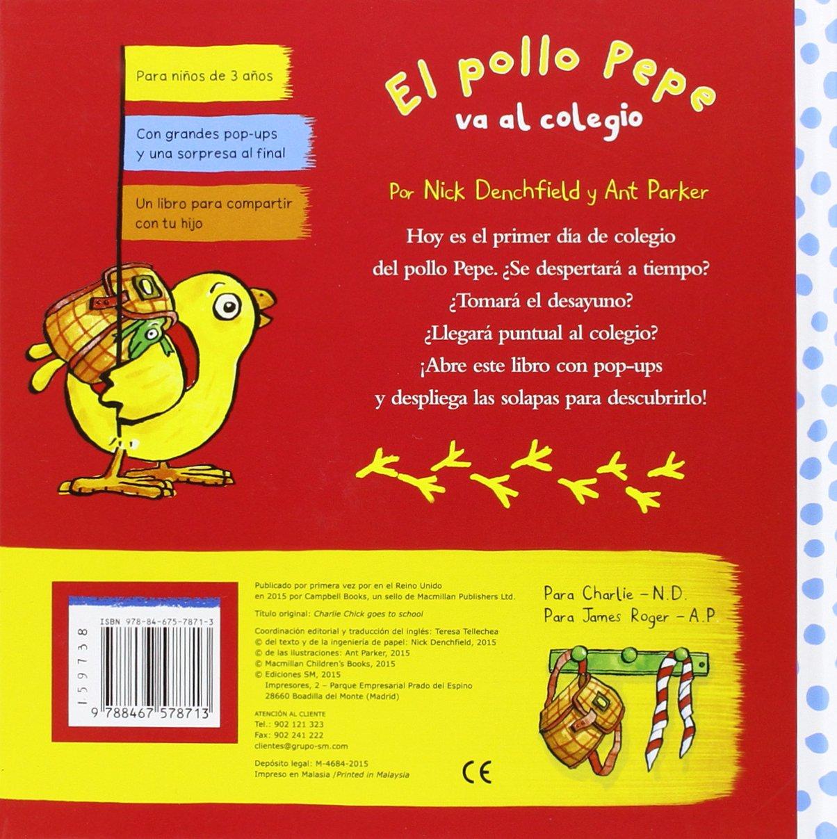 El pollo Pepe va al colegio: Amazon.es: Nick Denchfield, Ant Parker ...