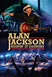 Alan Jackson - Keepin'It Country Live at Rd Roccks