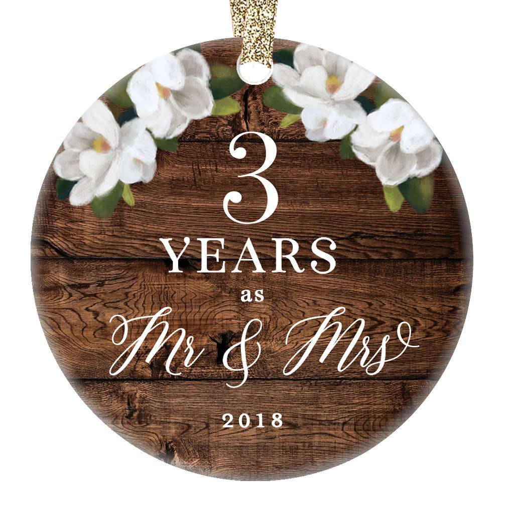 Third Wedding Anniversary.2018 Christmas Ornament 3rd Third Wedding Anniversary Ceramic Collectible Present Three Years Wed Husband Wife Married Couple Country Rustic Keepsake