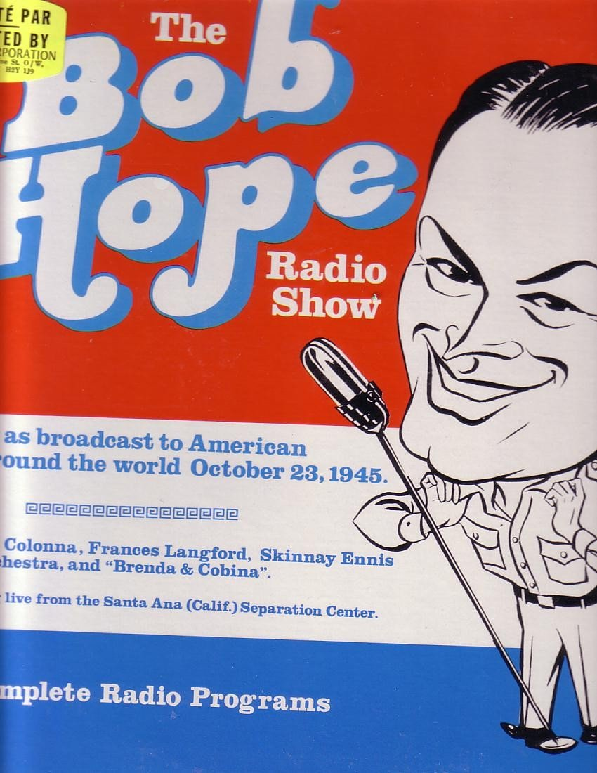 Bob Hope the Bob Hope Radio Show OCT 23 1945 Radiola Records (VINYL)