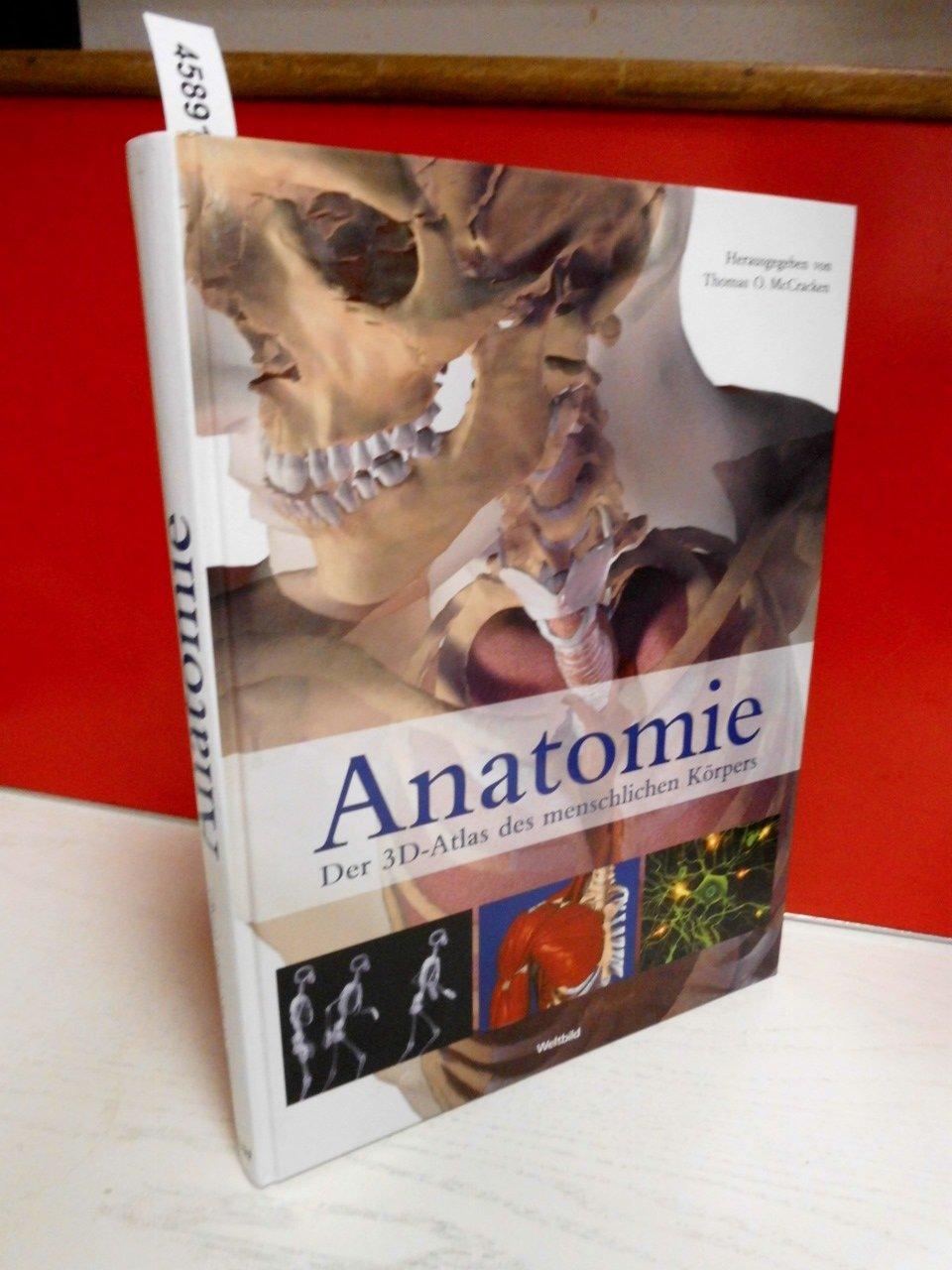 Anatomie - Der 3D-Atlas des menschlichen Körpers: Amazon.de: Thomas ...